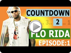 Countdown to Flo Rida: LA [Episode 1/5]