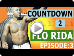 Countdown to Flo Rida: Chicago [Episode 3/5]