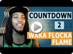 Countdown to Waka Flocka Flame: Premiering June 6th